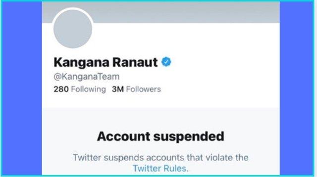 Twitter के नियमों का उल्लंघन करने पर कंगना रनौत का अकाउंट किया गया ससपेंड